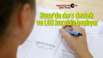 Buca'da ders destek ve LGS kursları başlıyor