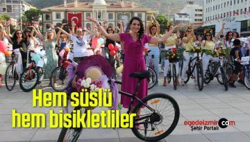 Hem süslü hem bisikletliler