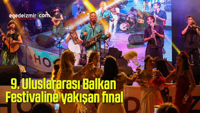 9. Uluslararası Balkan Festivaline yakışan final