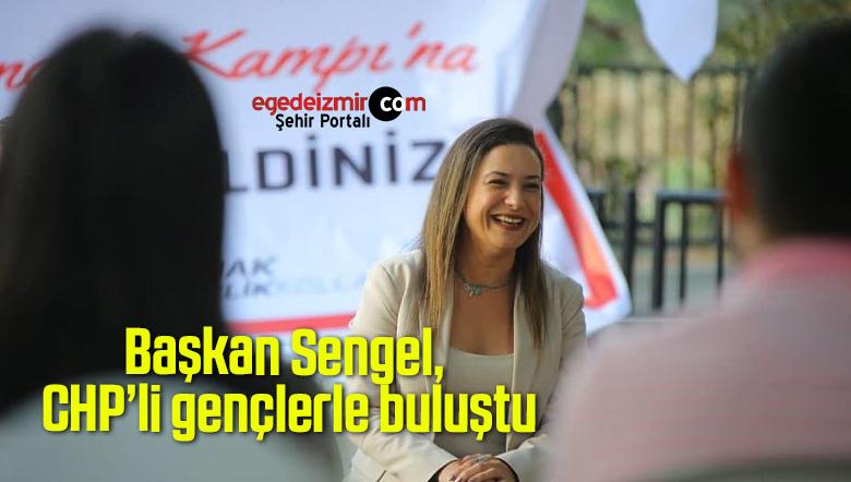 Başkan Sengel, CHP'li gençlerle buluştu