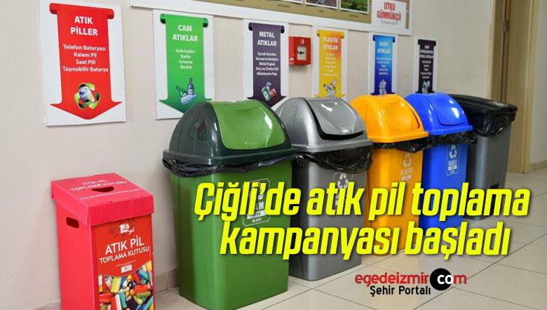 Çiğli'de atık pil toplama kampanyası başladı