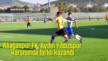 Aliağaspor FK, Aydın Yıldızspor karşısında farklı kazandı